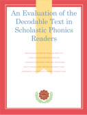An Evaluation of the Decodable Text in Scholastic Phonics Readers