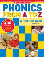 Phonics from A to Z: A Practical Guide by Wiley Blevins